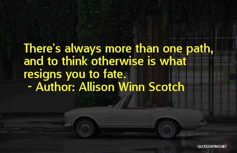 Allison Winn Scotch Quotes 331596
