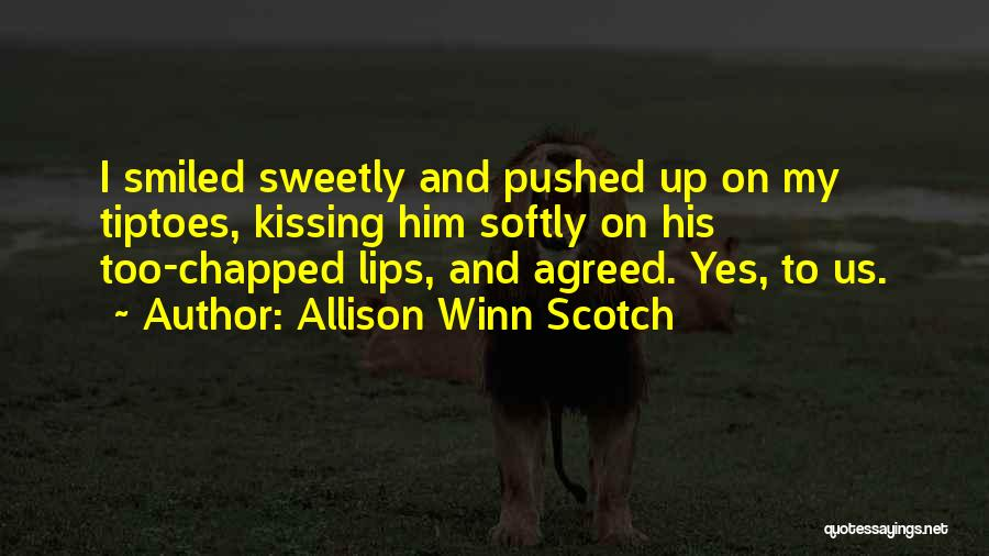 Allison Winn Scotch Quotes 610902
