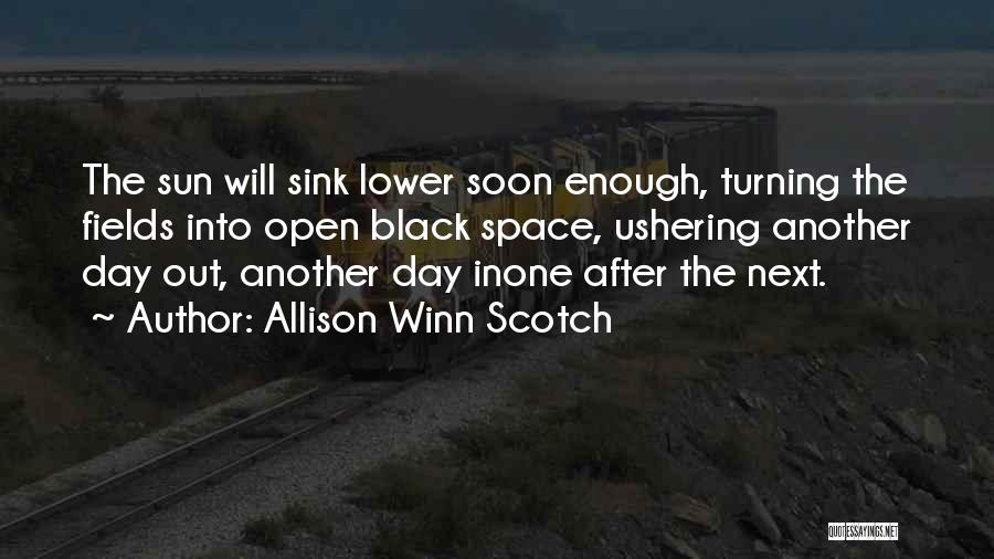 Allison Winn Scotch Quotes 75133