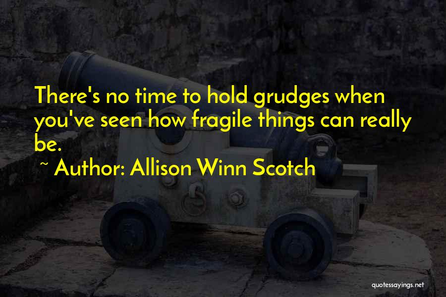 Allison Winn Scotch Quotes 953218
