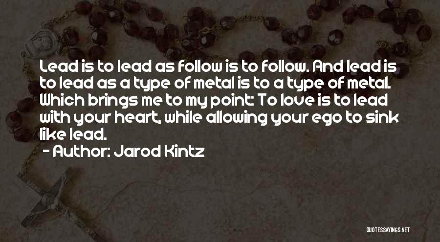 Allowing Someone To Love You Quotes By Jarod Kintz