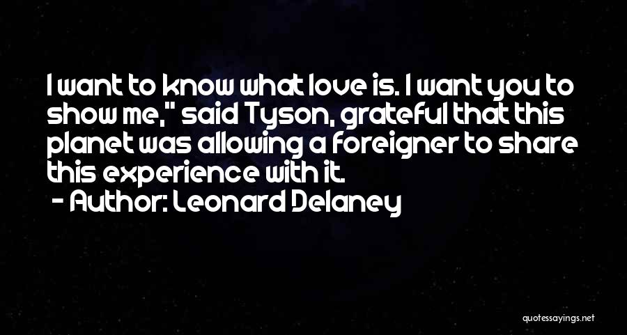 Allowing Someone To Love You Quotes By Leonard Delaney
