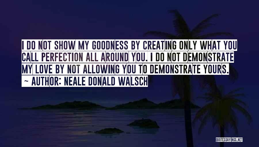 Allowing Someone To Love You Quotes By Neale Donald Walsch