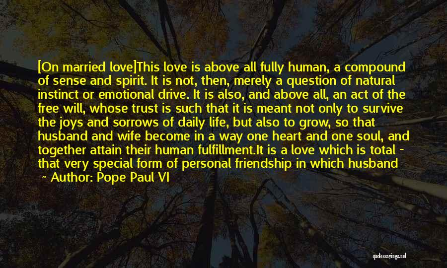 Allowing Someone To Love You Quotes By Pope Paul VI