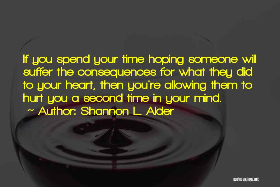 Allowing Someone To Love You Quotes By Shannon L. Alder