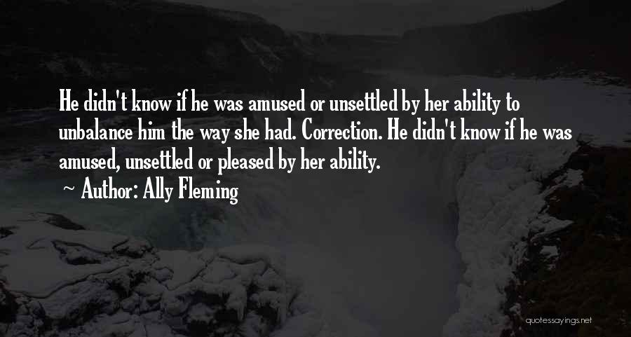 Ally Fleming Quotes 1617009