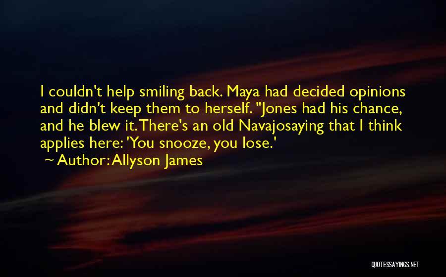 Allyson James Quotes 1275403