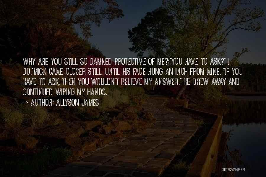 Allyson James Quotes 1430894