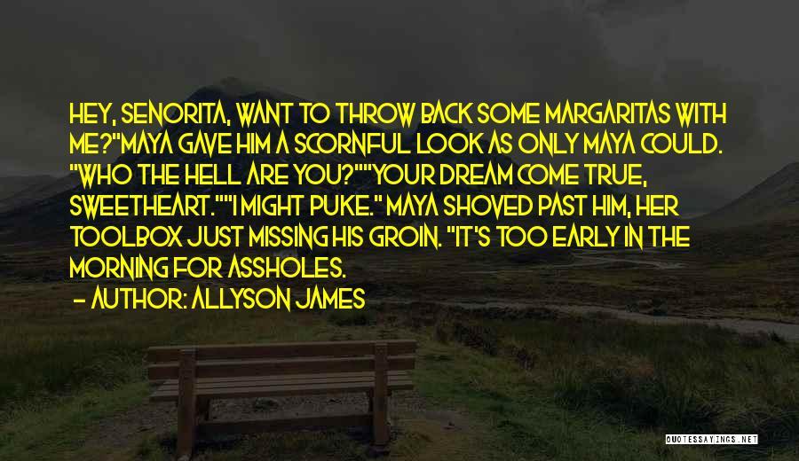 Allyson James Quotes 947437