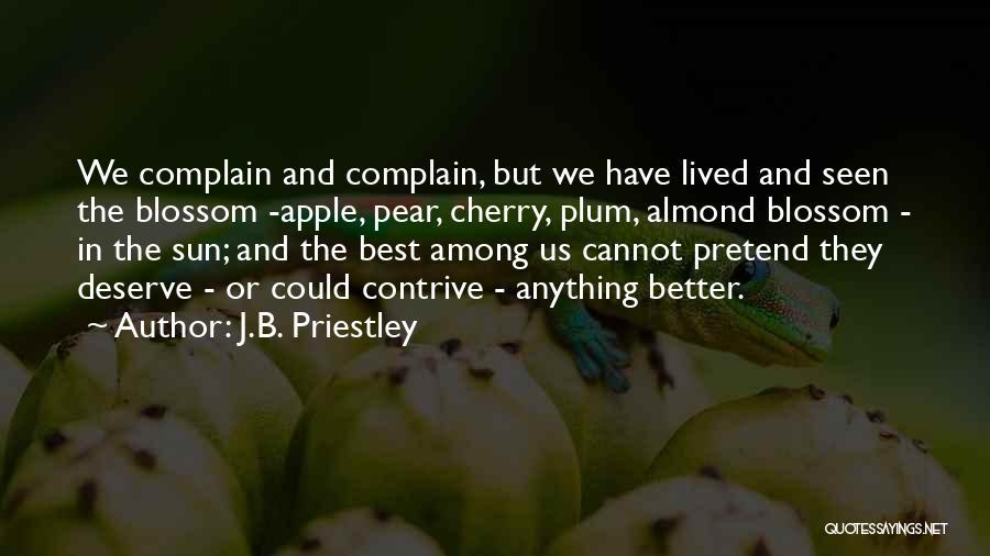 Almond Blossom Quotes By J.B. Priestley