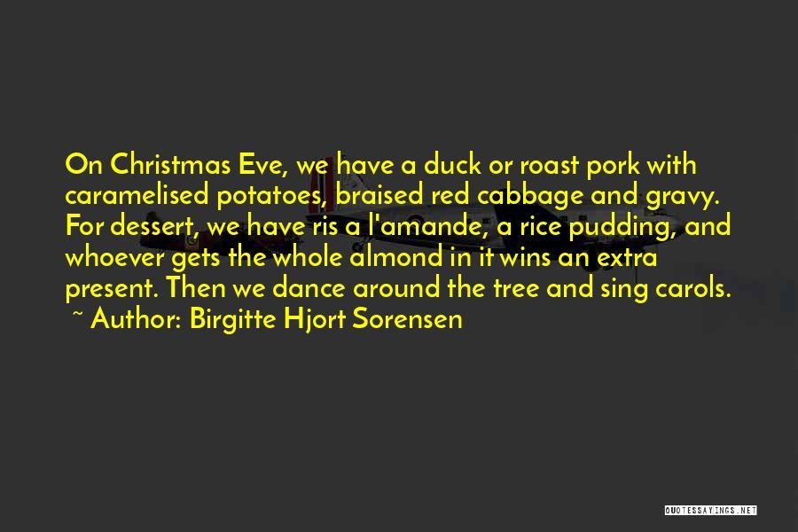 Almond Tree Quotes By Birgitte Hjort Sorensen