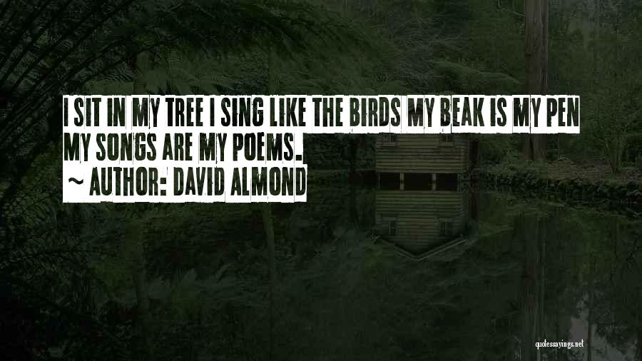 Almond Tree Quotes By David Almond