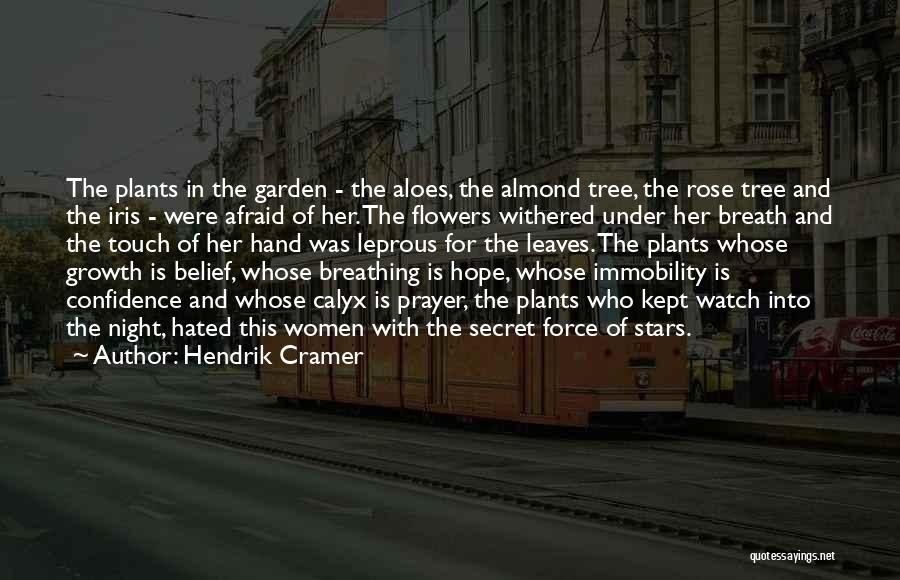 Almond Tree Quotes By Hendrik Cramer