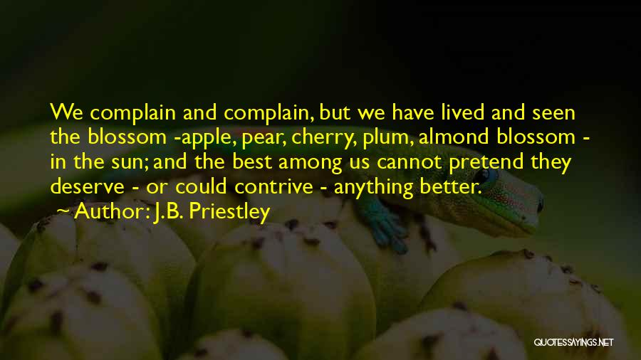 Almond Tree Quotes By J.B. Priestley