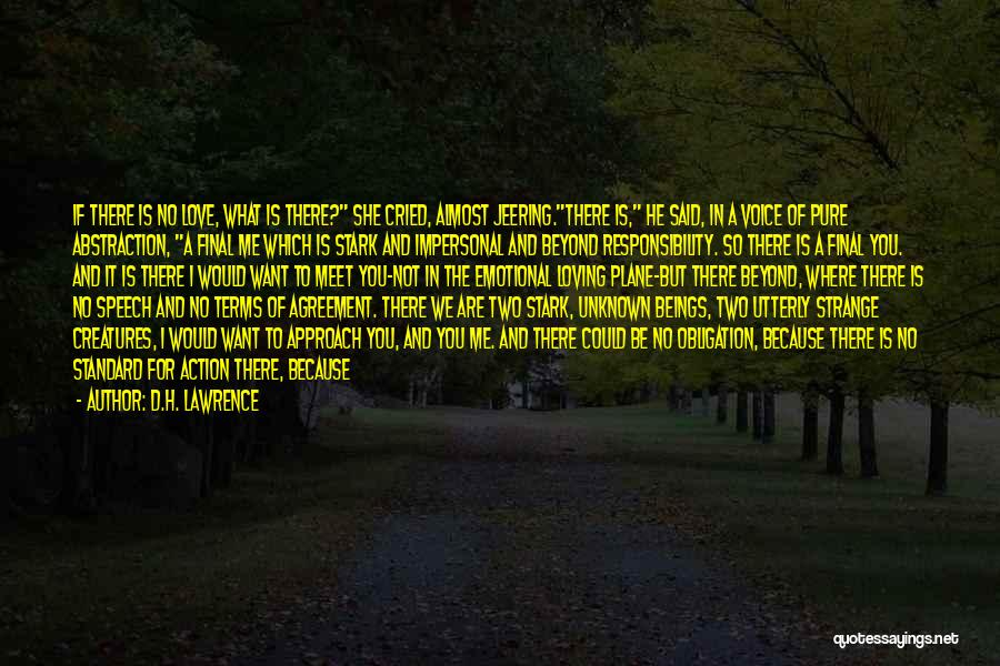 Almost Giving Up Love Quotes By D.H. Lawrence