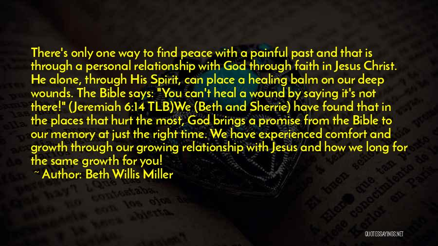 Alone And Hurt Quotes By Beth Willis Miller