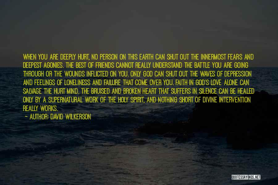 Alone And Hurt Quotes By David Wilkerson