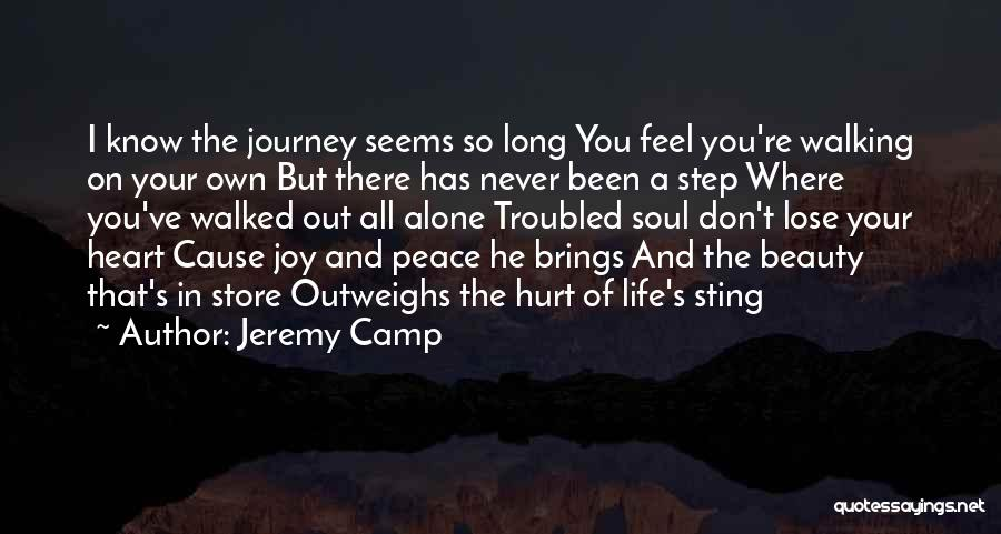 Alone And Hurt Quotes By Jeremy Camp
