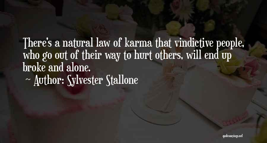 Alone And Hurt Quotes By Sylvester Stallone