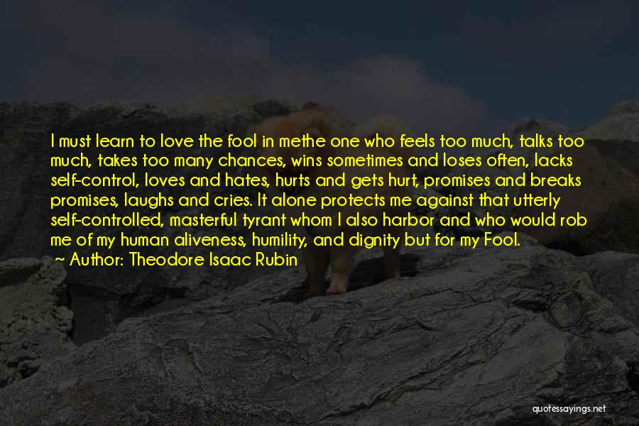 Alone And Hurt Quotes By Theodore Isaac Rubin