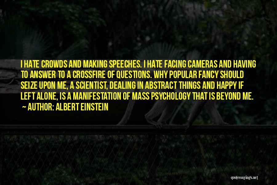 Alone Happy Quotes By Albert Einstein