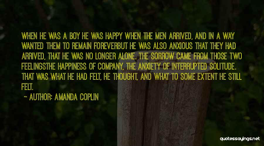 Alone Happy Quotes By Amanda Coplin
