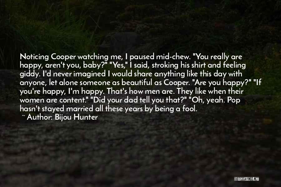 Alone Happy Quotes By Bijou Hunter