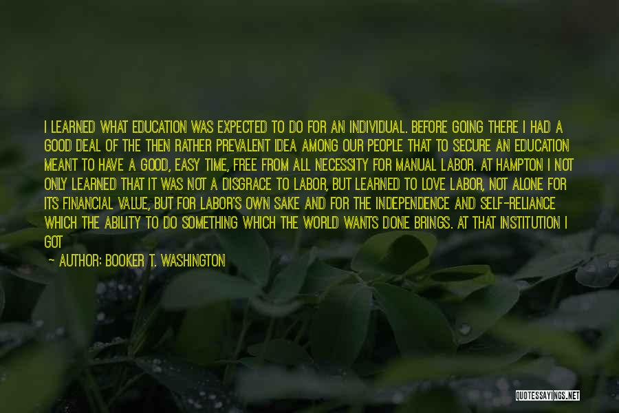 Alone Happy Quotes By Booker T. Washington