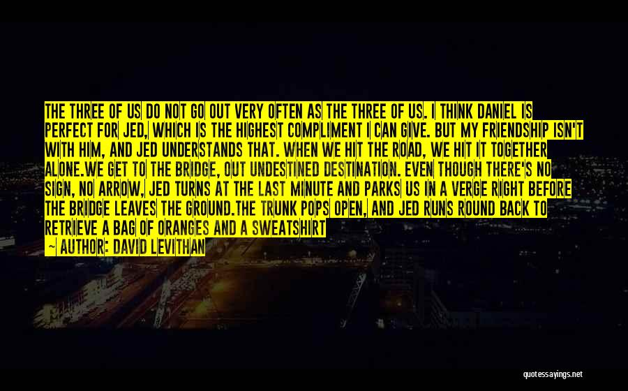 Alone Happy Quotes By David Levithan