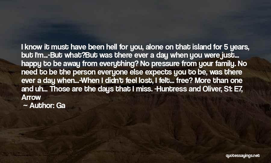 Alone Happy Quotes By Ga