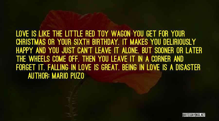 Alone Happy Quotes By Mario Puzo