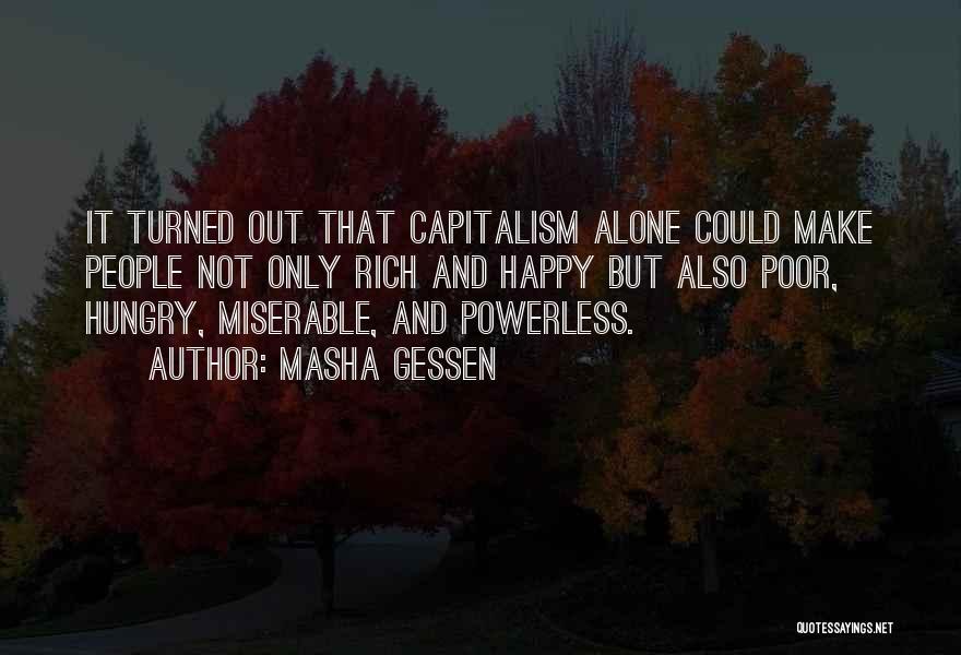 Alone Happy Quotes By Masha Gessen