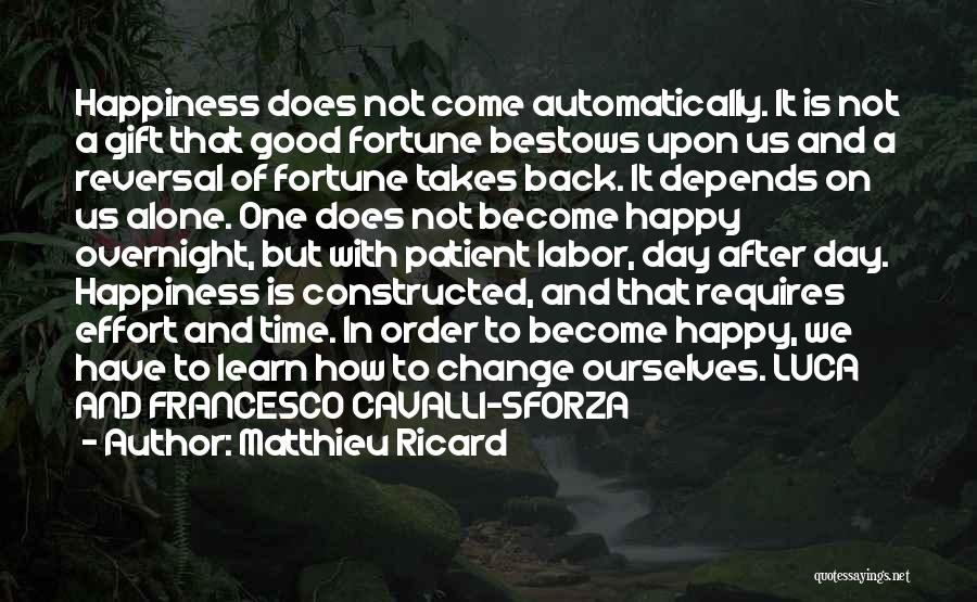 Alone Happy Quotes By Matthieu Ricard