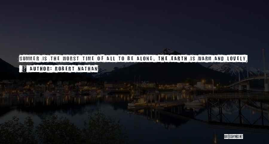 Alone Happy Quotes By Robert Nathan