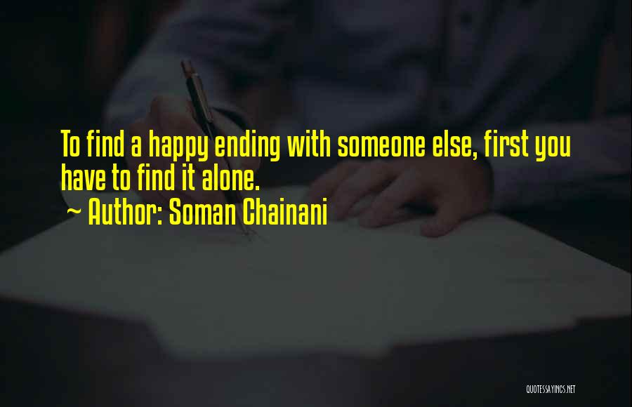 Alone Happy Quotes By Soman Chainani