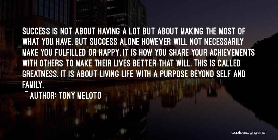 Alone Happy Quotes By Tony Meloto