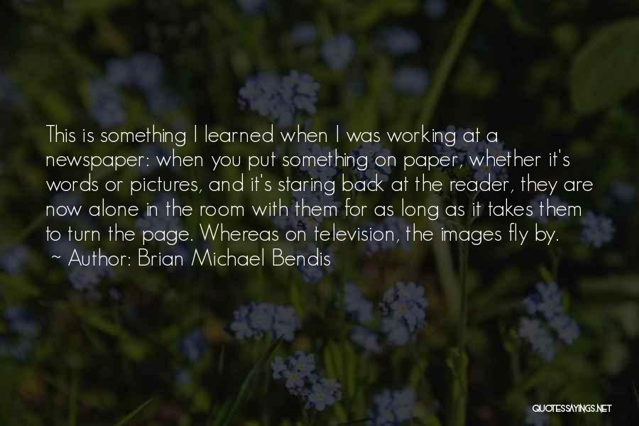 Alone Images And Quotes By Brian Michael Bendis