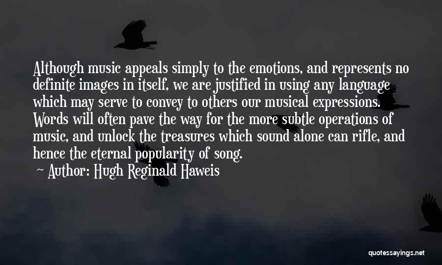 Alone Images And Quotes By Hugh Reginald Haweis
