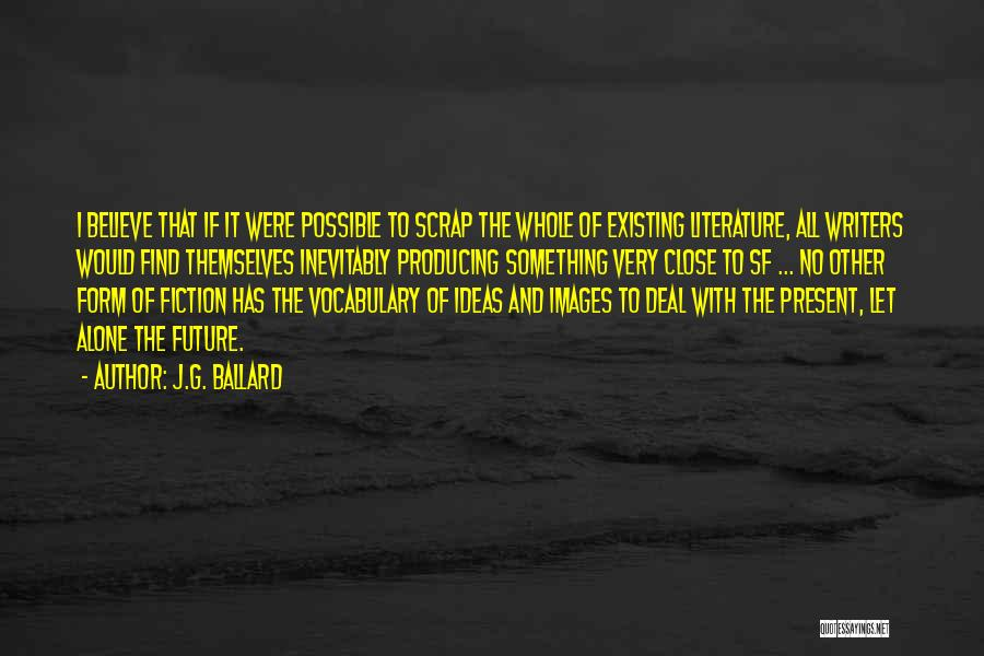 Alone Images And Quotes By J.G. Ballard