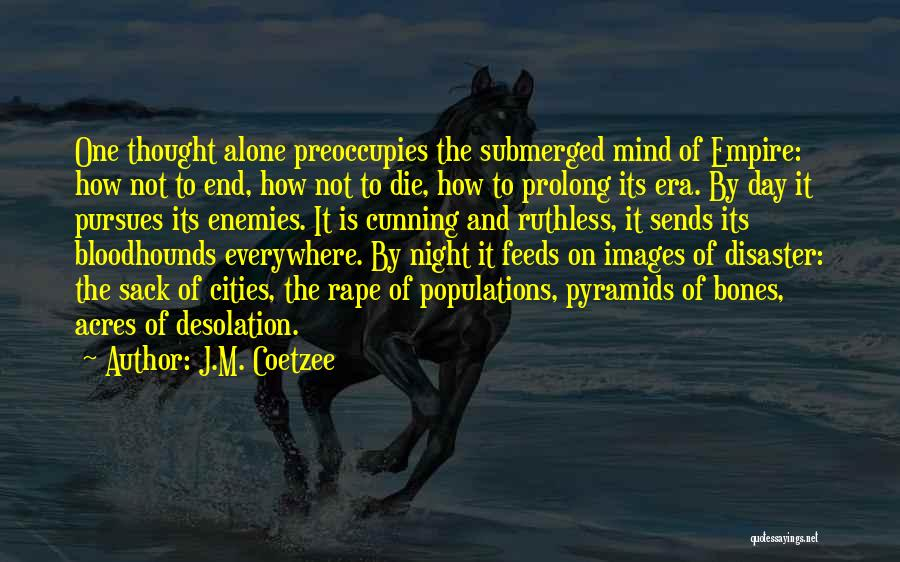 Alone Images And Quotes By J.M. Coetzee