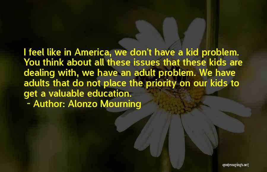 Alonzo Mourning Quotes 1011451