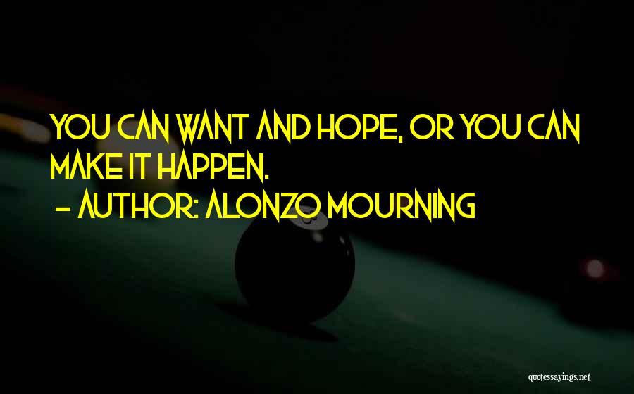 Alonzo Mourning Quotes 1130893