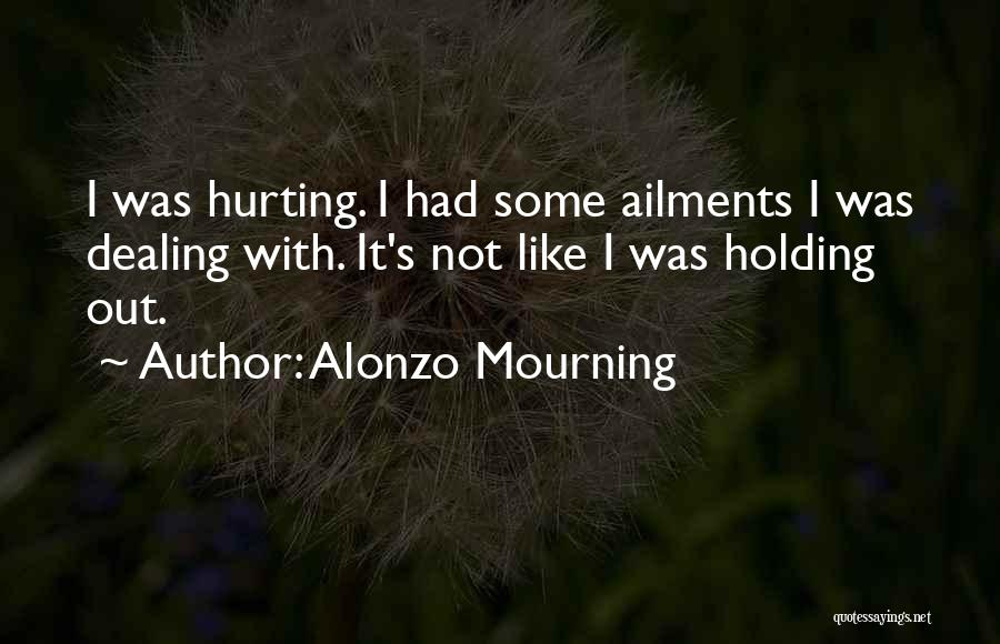 Alonzo Mourning Quotes 1184036