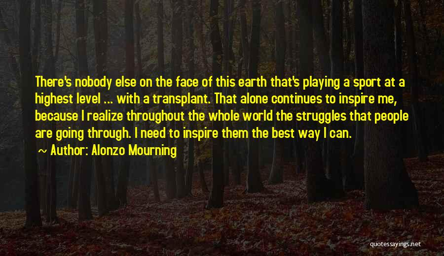 Alonzo Mourning Quotes 1265673