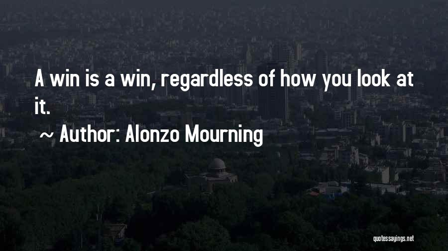 Alonzo Mourning Quotes 1485792