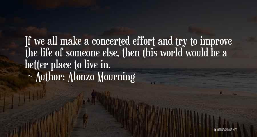 Alonzo Mourning Quotes 1811898