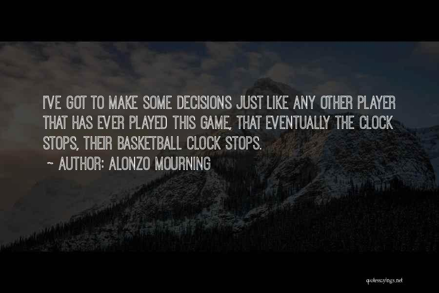 Alonzo Mourning Quotes 2013018