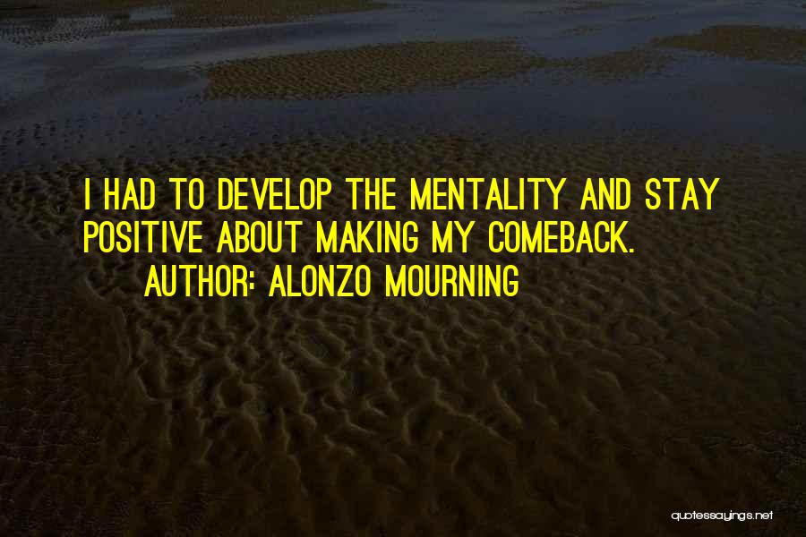 Alonzo Mourning Quotes 256041
