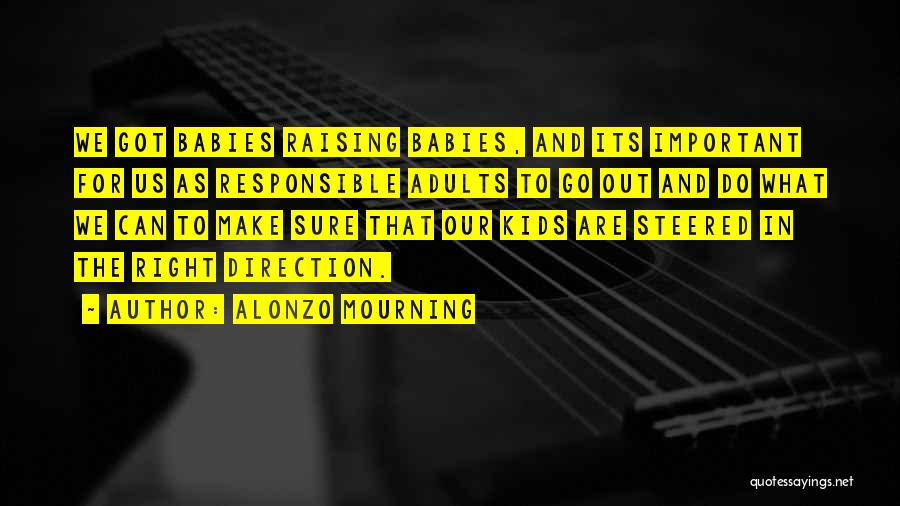 Alonzo Mourning Quotes 634981