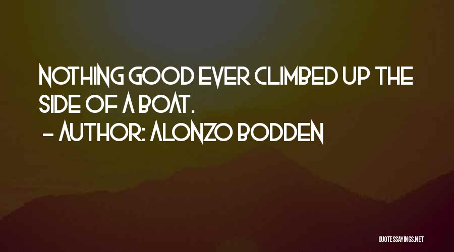 Alonzo Quotes By Alonzo Bodden